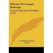 Histoire de Loango, Kakongo by Lievain Bonaventure Proyart