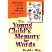The Young Child's Memory for Words by Daniel Meier