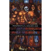 Fragments of a Golden Age by Gilbert M. Joseph
