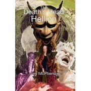 The Death's Head Hellion by Jim McPherson