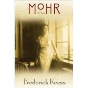 Mohr by Frederick Reuss