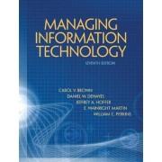 Managing Information Technology by Carol V. Brown