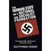 The German State on a National and Socialist Foundation by Gottfried Feder