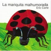The Grouchy Ladybug (Spanish Edition) by Eric Carle