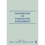 Handbook of Formative Assessment by Heidi Andrade