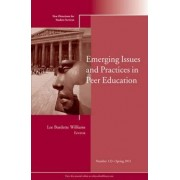 Emerging Issues and Practices in Peer Education Spring 2011 by Student Services (SS)