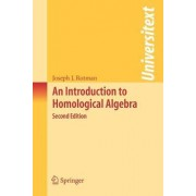 An Introduction to Homological Algebra by Joseph J. Rotman