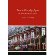 Law in Everyday Japan by Mark D. West