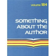 Something about the Author Volume 184 by Gale Cengage Publishing