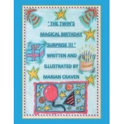 'The Twins' Magical Birthday Surprise!' by Marian Craven