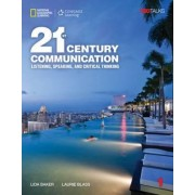 21st Century Communication 1: Listening, Speaking and Critical Thinking: Student Book with Online Workbook by Lida Baker