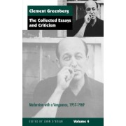 The Collected Essays and Criticism: Modernism with a Vengeance, 1957-69 v. 4 by Clement Greenberg