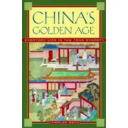 China's Golden Age by Charles Benn
