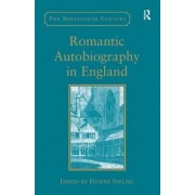 Romantic Autobiography in England by Eugene Stelzig