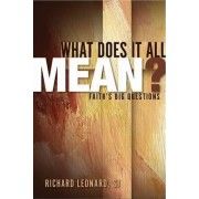 What Does it All Mean? by Richard Leonard