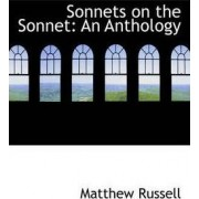 Sonnets on the Sonnet by Matthew Russell