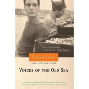 Voices of the Old Sea by Norman Lewis