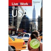 Live & Work in the USA by Deborah Penrith