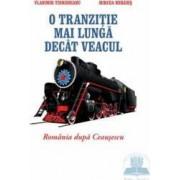 O tranzitie mai lunga decat veacul - Vladimir Tismaneanu Mircea Mihaies