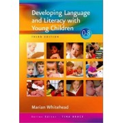 Developing Language and Literacy with Young Children by Marian R. Whitehead