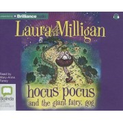 Hocus Pocus and the Giant Fairy, Gog by Laura Milligan