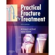 Practical Fracture Treatment by Ronald McRae