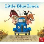 Little Blue Truck by Alice Shertle