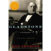 Gladstone by Roy Jenkins