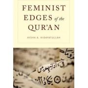Feminist Edges of the Qur'an by Aysha A. Hidayatullah