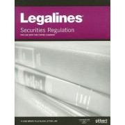 Legalines on Securities Regulation, Keyed to Coffee by Gloria Aluise