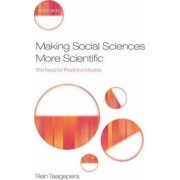 Making Social Sciences More Scientific by Rein Taagepera