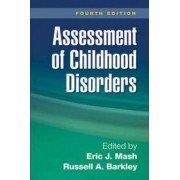 Assessment of Childhood Disorders by Eric J. Mash
