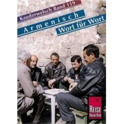 Armenian Grammar for Germans. . With Armenian-German Classified Phrasebook and German-Armenian & Armenian-German Vocabularies. Illustrated by R Avak