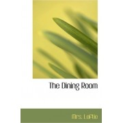 The Dining Room by Mrs Loftie