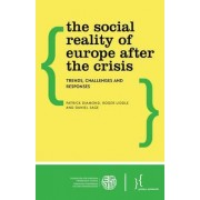The Social Reality of Europe After the Crisis by Roger Liddle