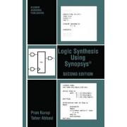 Logic Synthesis Using Synopsys 1997 by Pran Kurup