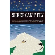 Sheep Can't Fly by Students of Garfield High School