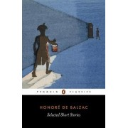 Selected Short Stories: El Verdugo;Domestic Peace;A Study in Feminine Psychology;An Incident in the Reign of Terror;The Conscript;The Red Inn;The Purse;La Grande Breteche;A Tragedy by the Sea;The Atheist's Mass;Facino Cane;Pierre Grassou by Honore de Balz