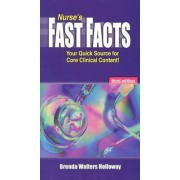 Nurse's Fast Facts by Brenda Walters Holloway