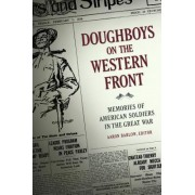 Doughboys on the Western Front: Memories of American Soldiers in the Great War