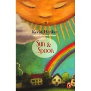 Sun & Spoon by Kevin Henkes