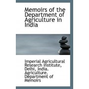 Memoirs of the Department of Agriculture in India by Delhi Agricultural Research Institute