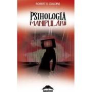 Psihologia manipularii - Robert B. Cialdini