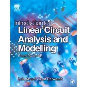 Introduction to Linear Circuit Analysis and Modelling: From DC to RF by Luis Moura