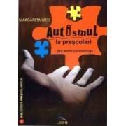 Autismul La Prescolari - Margareta Gifei