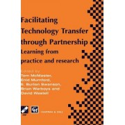 Facilitating Technology Transfer Through Partnership by T. McMaster