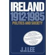 Ireland, 1912-1985 by Joseph J. Lee