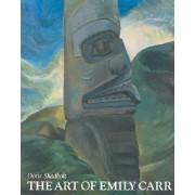 The Art of Emily Carr by Doris Shadbolt