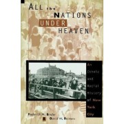 All the Nations Under Heaven by Frederick M. Binder