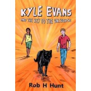 Kyle Evans and the Key to the Universe: Book One